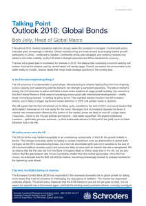 Outlook 2016: Global Bonds Talking Point Bob Jolly, Head of Global Macro