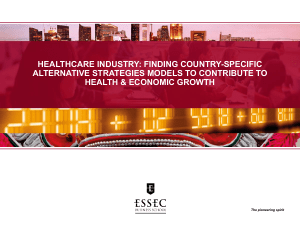 HEALTHCARE INDUSTRY: FINDING COUNTRY-SPECIFIC ALTERNATIVE STRATEGIES MODELS TO CONTRIBUTE TO