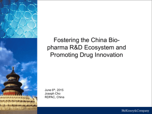 Fostering the China Bio- pharma R&D Ecosystem and Promoting Drug Innovation