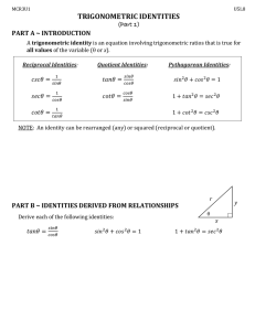 TRIGONOMETRIC IDENTITIES (Part 1) PART A ~ INTRODUCTION