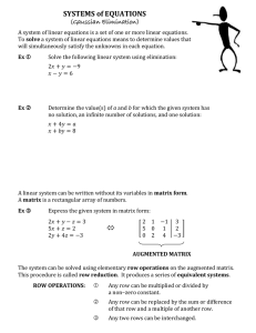 SYSTEMS of EQUATIONS (Gaussian Elimination)