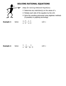 SOLVING RATIONAL EQUATIONS Steps for Solving Rational Equations: