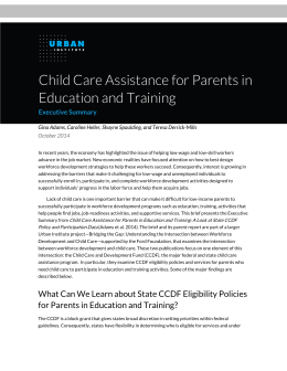 Child Care Assistance for Parents in Education and Training Executive Summary