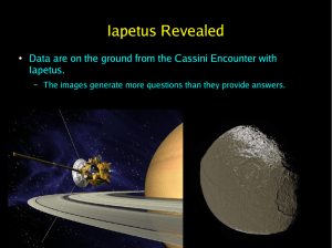 Iapetus Revealed Iapetus. The images generate more questions than they provide answers.