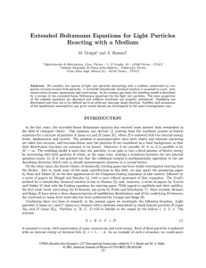 Extended Boltzmann Equations for Light Particles Reacting with a Medium ""