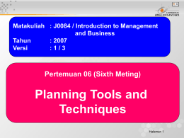 Planning Tools and Techniques Pertemuan 06 (Sixth Meting)