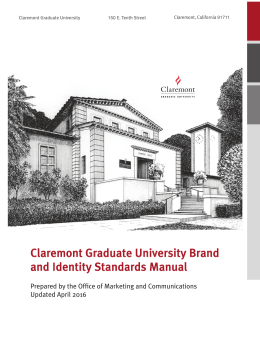 Claremont Graduate University Brand and Identity Standards Manual Updated April 2016