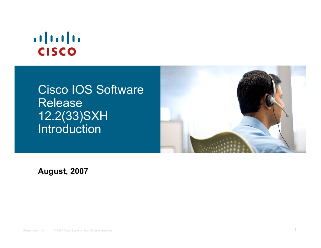 Cisco IOS Software Release 12 2(33)SXH Introduction