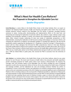 What's Next for Health Care Reform? Speaker Biographies