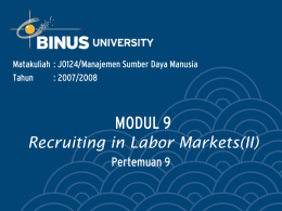 MODUL 9 Recruiting in Labor Markets(II) Pertemuan 9
