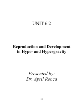 UNIT 6.2 Presented by: Dr. April Ronca