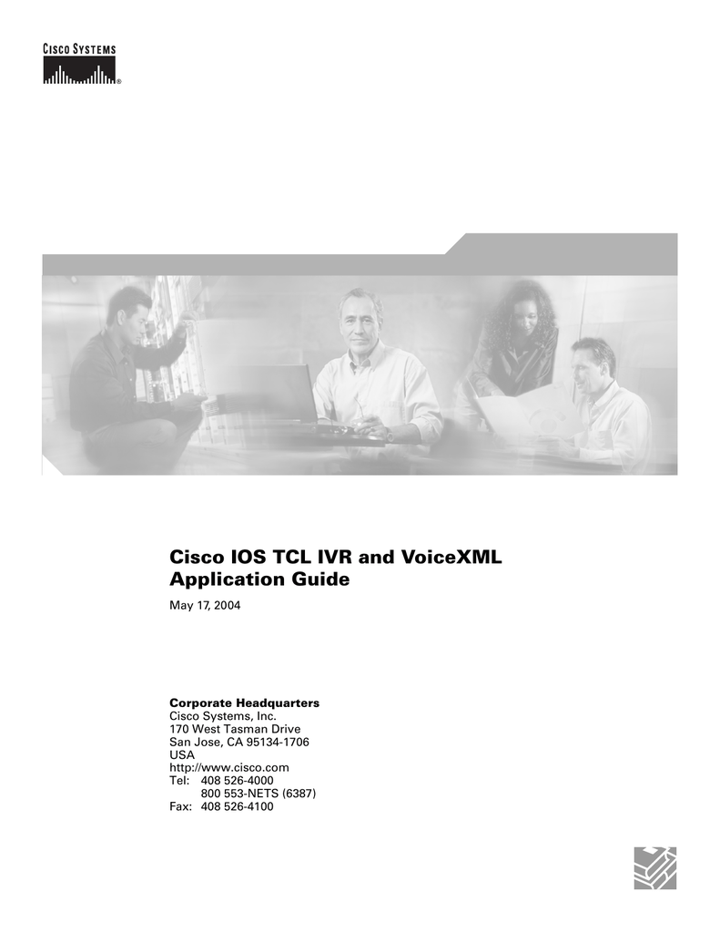 Cisco IOS TCL IVR and VoiceXML Application Guide