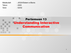 Understanding Interactive Communication Pertemuan 13 Matakuliah