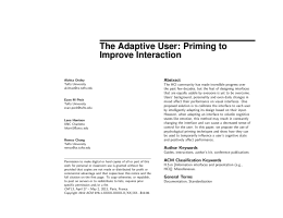 The Adaptive User: Priming to Improve Interaction Abstract