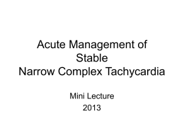 Acute Management of Stable Narrow Complex Tachycardia Mini Lecture