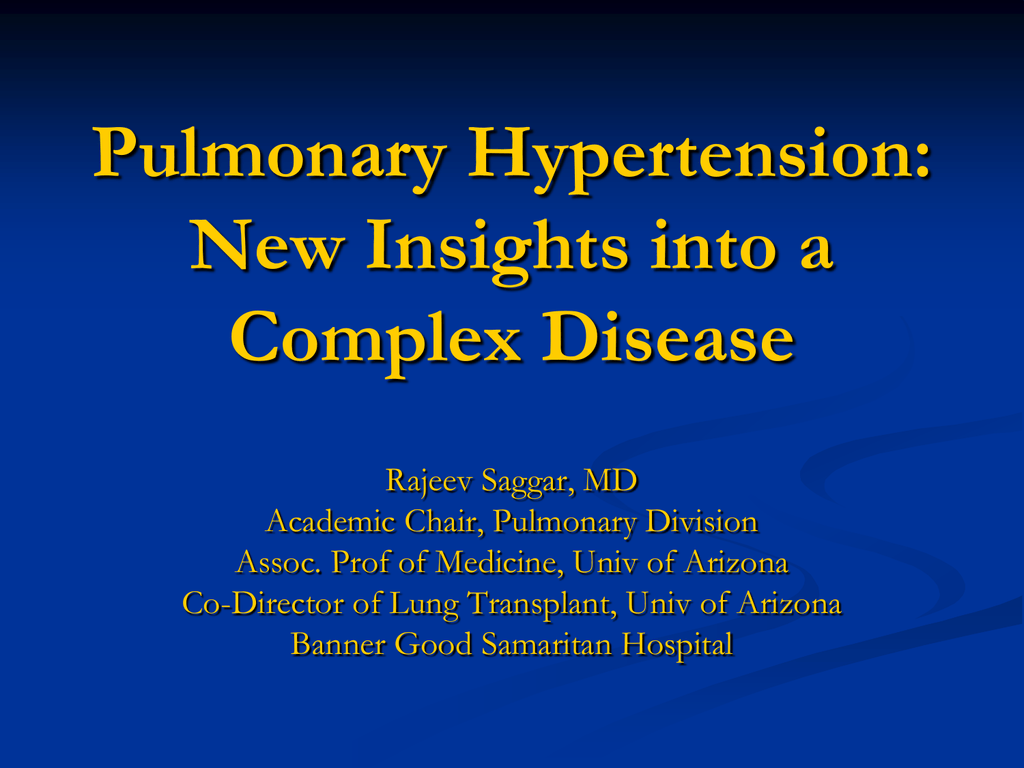 Pulmonary Hypertension: New Insights into a Complex Disease