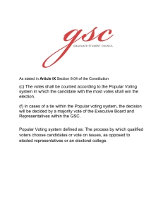 (c) The votes shall be counted according to the Popular... system in which the candidate with the most votes shall...