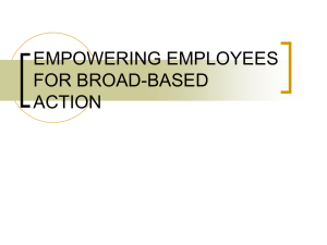 EMPOWERING EMPLOYEES FOR BROAD-BASED ACTION