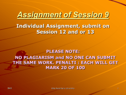 Assignment of Session 9 Individual Assignment, submit on PLEASE NOTE: