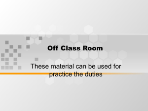 Off Class Room These material can be used for practice the duties