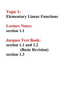 Topic 1: Lecture Notes: Jacques Text Book: