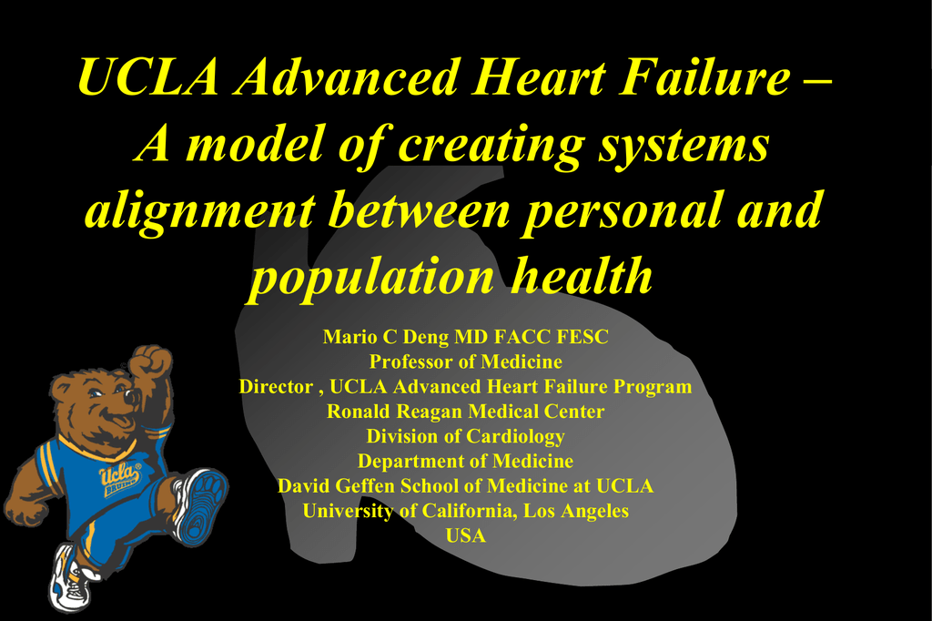 UCLA Advanced Heart Failure – A model of creating systems