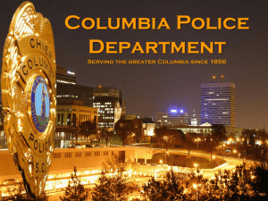 Columbia Police Department Serving the greater Columbia since 1856