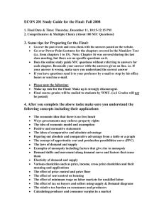 ECON 201 Study Guide for the Final: Fall 2008  )