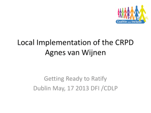 Local Implementation of the CRPD Agnes van Wijnen Getting Ready to Ratify