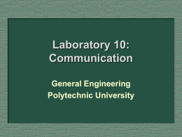Laboratory 10: Communication General Engineering Polytechnic University