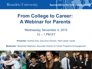 From College to Career: A Webinar for Parents Wednesday, November 4, 2015