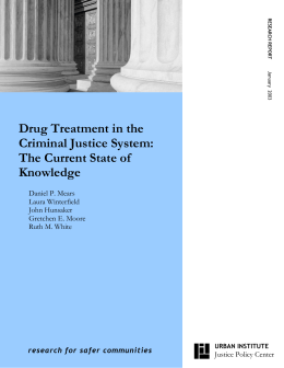 Drug Treatment in the Criminal Justice System: The Current State of Knowledge