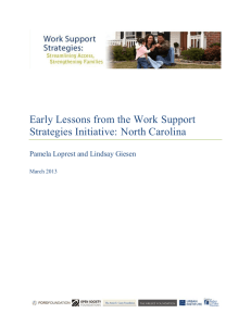 Early Lessons from the Work Support Strategies Initiative: North Carolina March 2013