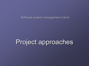 Project approaches ) Software project management (intro