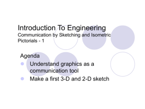 Introduction To Engineering Agenda Understand graphics as a communication tool