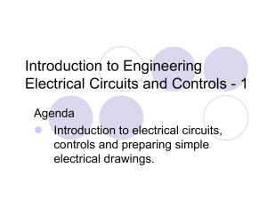 Introduction to Engineering Electrical Circuits and Controls - 1 Agenda