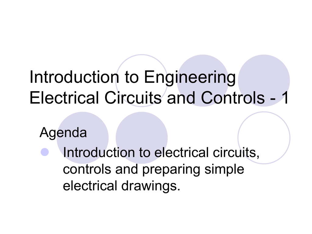 Introduction To Engineering Electrical Circuits And Controls 1 Agenda Simple Circuit