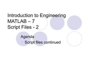 Introduction to Engineering – 7 MATLAB Script Files - 2