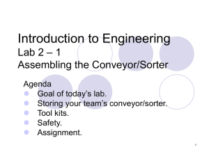 Introduction to Engineering – 1 Lab 2 Assembling the Conveyor/Sorter