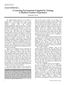 Guest Editorial… A Learning Environment Crippled by Testing: A Student Teacher's Experience