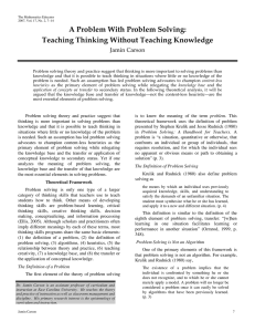 A Problem With Problem Solving: Teaching Thinking Without Teaching Knowledge Jamin Carson