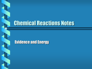Chemical Reactions Notes Evidence and Energy