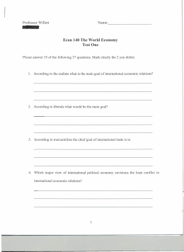 - I Econ 140 The World Economy Test One