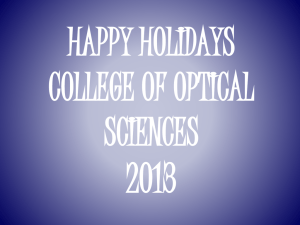2013 HAPPY HOLIDAYS COLLEGE OF OPTICAL SCIENCES