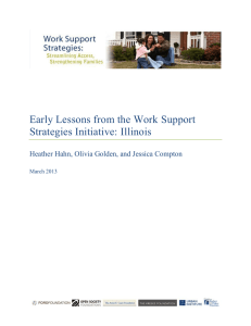 Early Lessons from the Work Support Strategies Initiative: Illinois March 2013