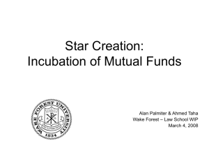 Star Creation: Incubation of Mutual Funds Alan Palmiter & Ahmed Taha