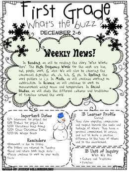 First Grade What's the buzz? Weekly News! December 2-6