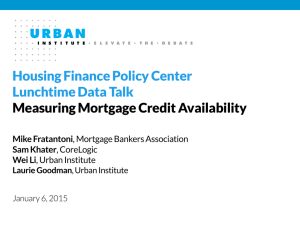 Housing Finance Policy Center Lunchtime Data Talk Measuring Mortgage Credit Availability