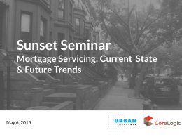 Sunset Seminar Mortgage Servicing: Current  State & Future Trends