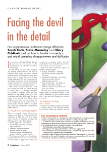 Facing the devil in the detail I Few organisations implement change effectively.